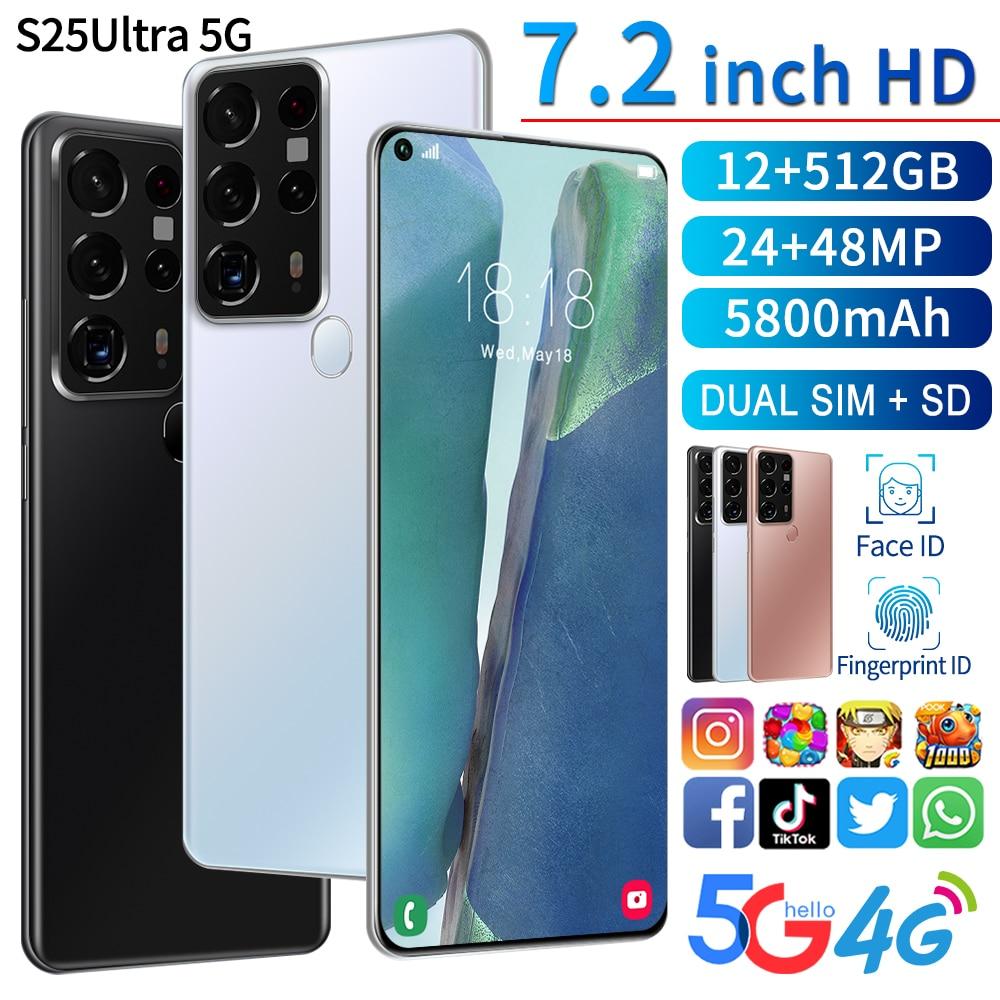 S25 Ultra 7.2 بوصة Mtk6889 هاتف محمول عالمي مفتوح بصمة الوجه إفتح 10 Core الهاتف الذكي Andriod 12 + 512gb 5800mah 24 + 48mp