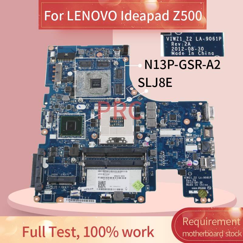 90001916 اللوحة المحمول لينوفو Ideapad Z500 مفكرة اللوحة LA-9061P SLJ8E N13P-GSR-A2 DDR3