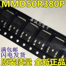 10 pcs/lot Transistor SMD MMD50R380PRH MMD50R380P 50R380P 50R380 à-252 IC meilleure qualité.