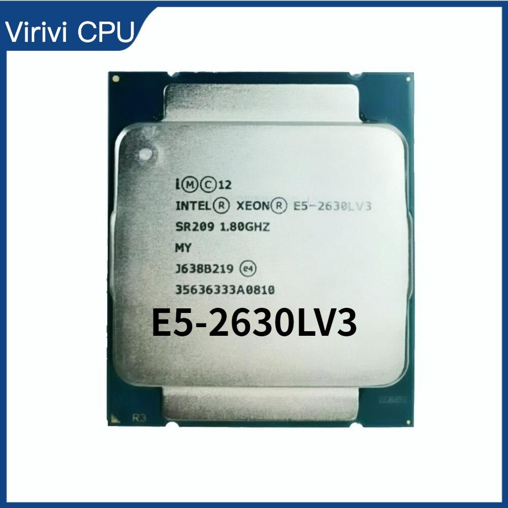 إنتل زيون E5 2630LV3 E5 2630L V3 المعالج 8 النوى 1.80GHZ 20MB 22nm LGA2011-3 وحدة المعالجة المركزية