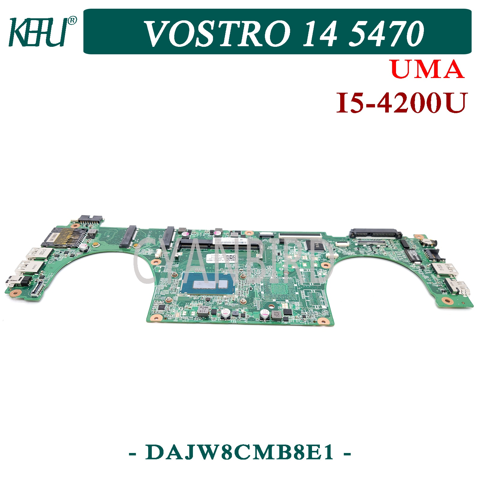 KEFU DAJW8CMB8E1 اللوحة الرئيسية الأصلية لديل Vostro 14-5470 UMA DDR3L مع I5-4200U اللوحة الأم للكمبيوتر المحمول
