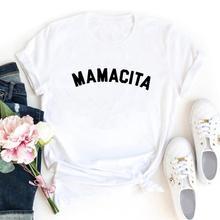 Mamacita Grappige T-shirt Vrouwen Kawaii T-shirt Vrouwen Katoenen Femme T-shirts Schroth Mouwen Camiseta Mujer Zwart Tee Shirt Femme Top