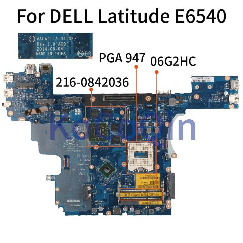 Mainboard Laptop motherboard Para DELL Latitude E6540 KoCoQin CN-06G2HC 06G2HC LA-9413P SR17C PGA 947 216-0842036