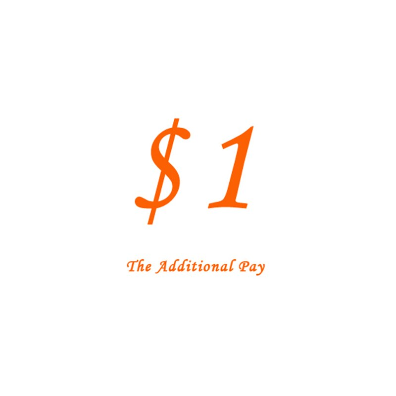 $1 Additional Pay on Your Order for price difference недорого