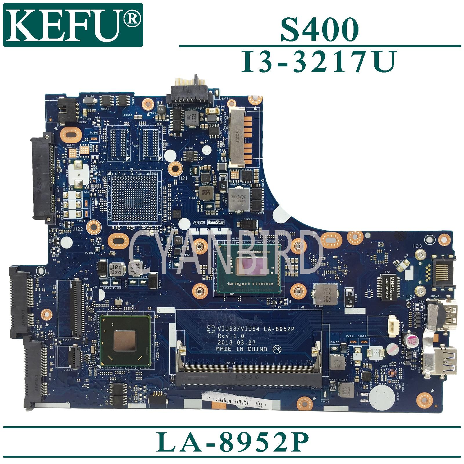 KEFU LA-8952P اللوحة الرئيسية الأصلية لينوفو S400 مع اللوحة الأم للكمبيوتر المحمول I3-3217U