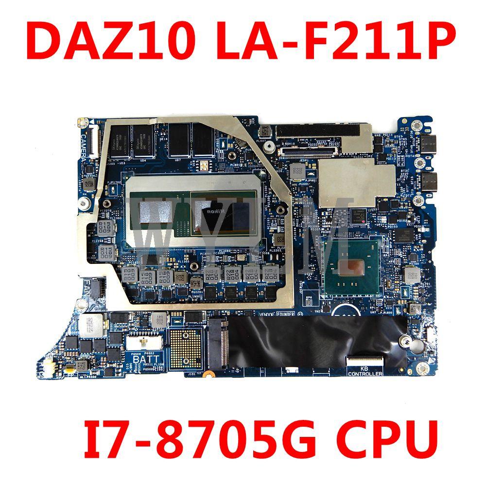 CN 00D5DD 00D5DD 0D5DD لـ Dell مع وحدة المعالجة المركزية I7-8705G DAZ10 LA-F211P اللوحة الأم للكمبيوتر المحمول