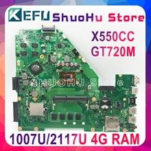 Kefu x550cc asus x550ca r510c y581c x550c x550cl 노트북 마더 보드 1007u/2117u cpu 4g 테스트 된 100% 작업 원래 메인 보드