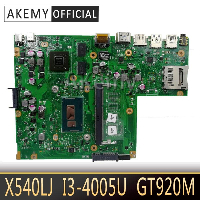 Akemy X540LJ Laptop motherboard für ASUS X540LJ X540L F540L X540 Test original mainboard I3-4005U GT920M