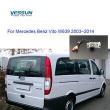 Car rear view Camera For Mercedes Benz Vito W639 2003 2004 2005 2006 2007 2008 2009 2010 2011~2014  CCD parking camera
