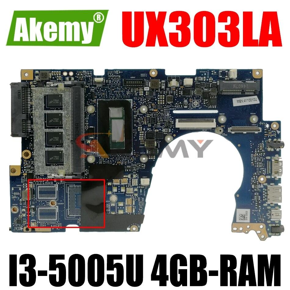 AKEMY UX303LNB LaptopMotherboard ل ASUS Zenbook UX303LAB UX303LA UX303LN UX303LB UX303L اللوحة الأصلية 4GB-RAM I3-5005U GM