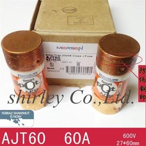 100% new original imported 27*60MM Fuses  AJT20/AJT15/AJT25/AJT30/AJT35/AJT40/AJT50/AJT60 60A 600V 21*57MM