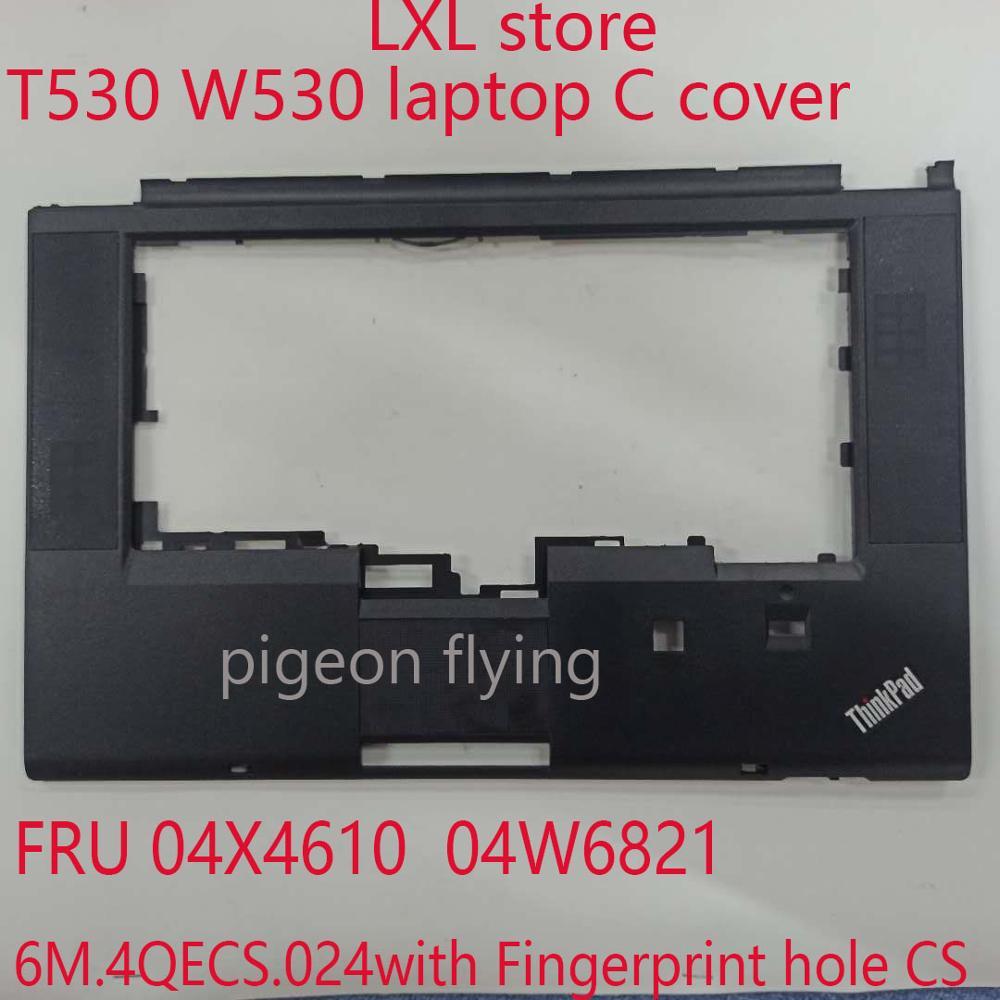 6M.4QECS.023 for Thikpad T530 W530 Carpal region ,C cover FRU 04X4610 04W6821 مع فتحة بصمة الإصبع CS 100% ٪ اختبار OK