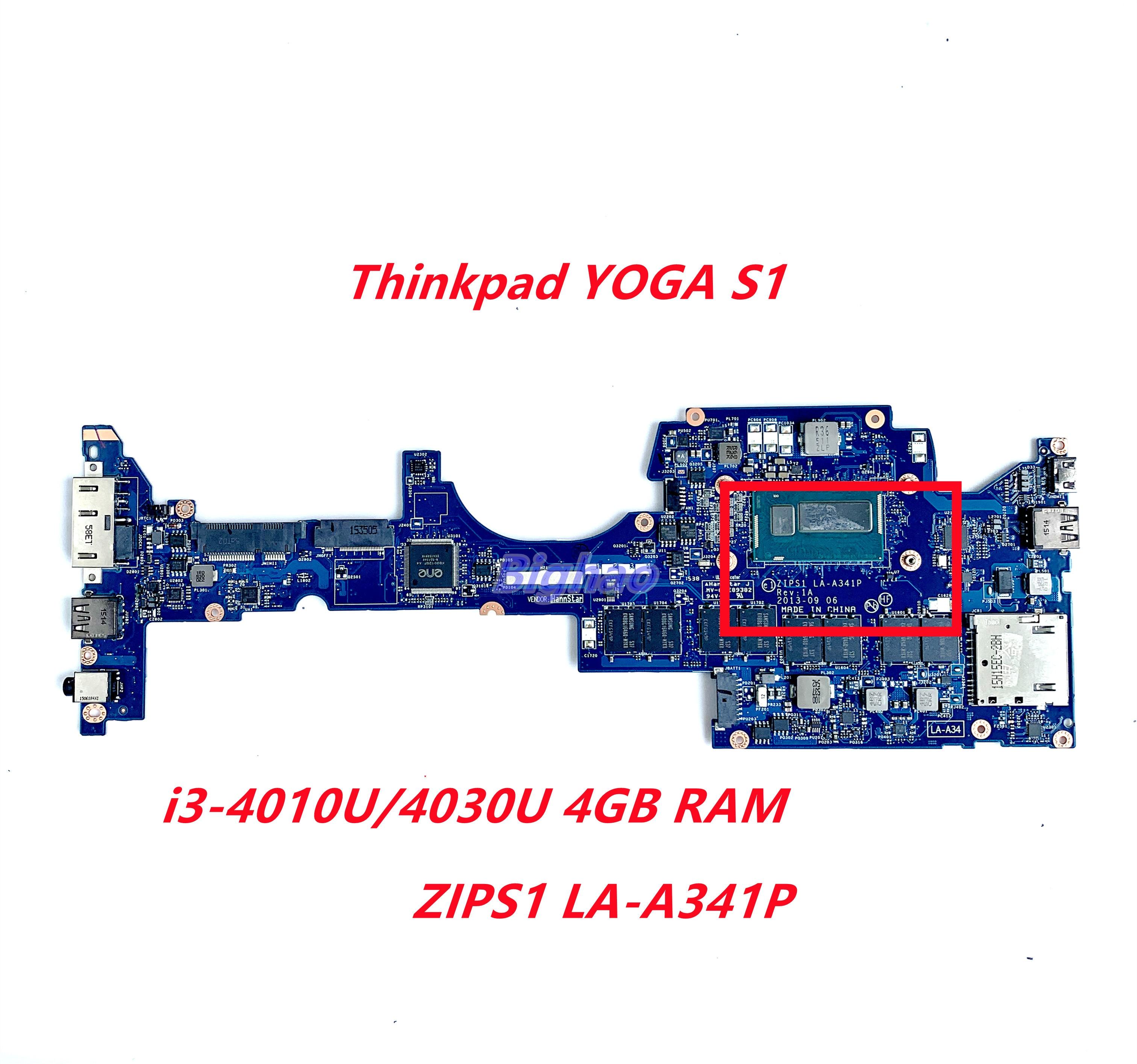 Zip S1 LA-A341P لينوفو ثينك باد اليوغا S1 اللوحة الأم للكمبيوتر المحمول I3-4010U/4030U 4GB RAM 100% اختبار العمل