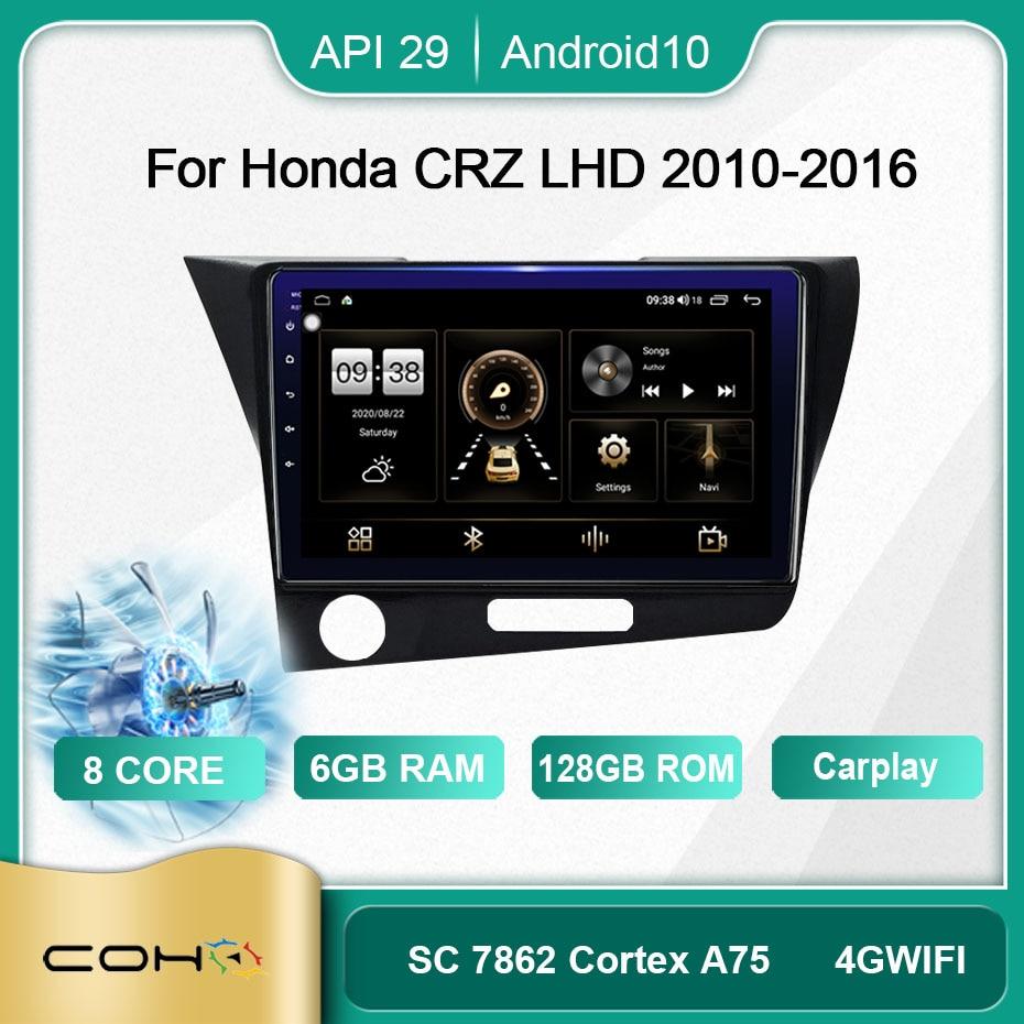COHO لهوندا CR-Z/CRZ LHD أندرويد 10.0 ثماني النواة 6 + 128G المركزي Multimidia فيديو راديو السيارة الاندورويد شاشة مروحة التبريد