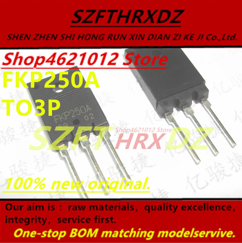 SZFTHRXDZ 100% nuevo original (10 uds) FKP250A TO3P