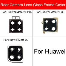 Lente de Cristal de la cámara trasera para Huawei Mate 20 Pro X 20X cubierta de la Lente de Cristal de la cámara trasera con la reparación de la pegatina adhesiva