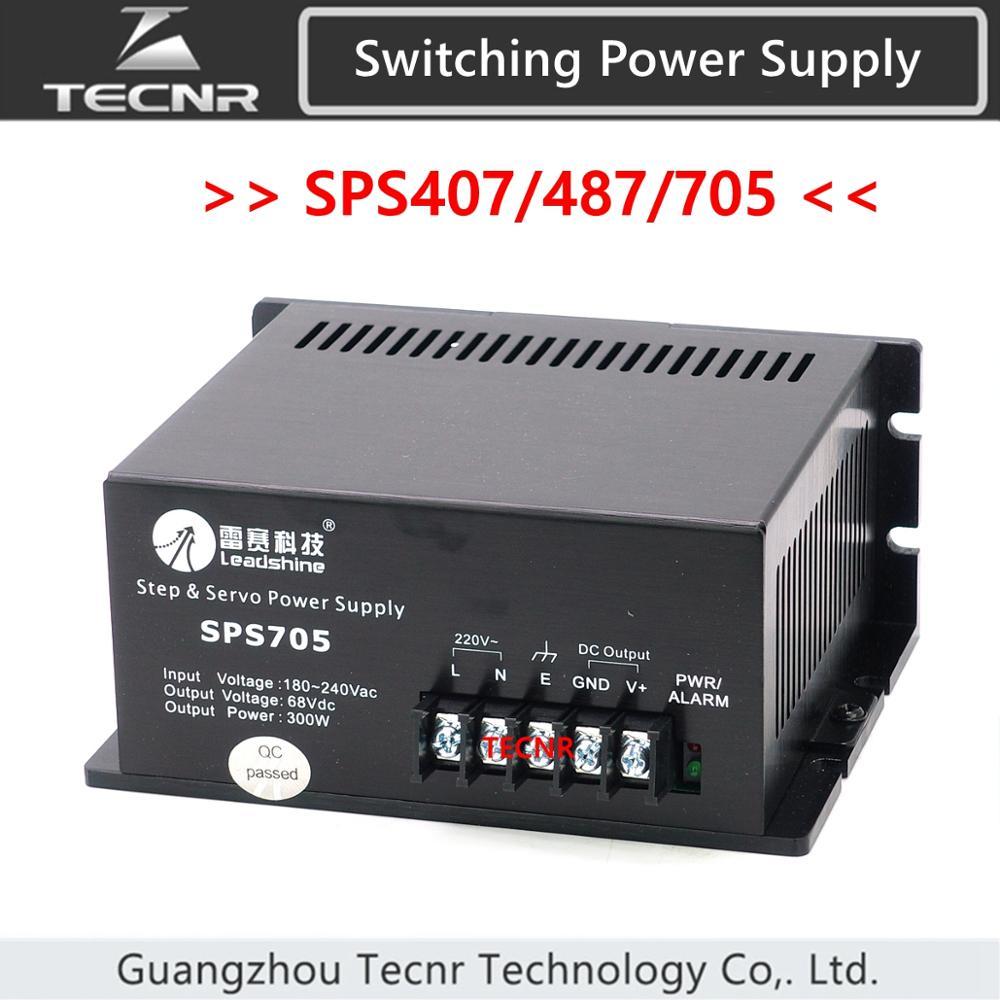 Leadshine SPS705 SPS487 SPS407 امدادات الطاقة 40 فولت 48 فولت 68 فولت 300 واط غير منظم تحويل التيار الكهربائي مع 180-250 VAC المدخلات
