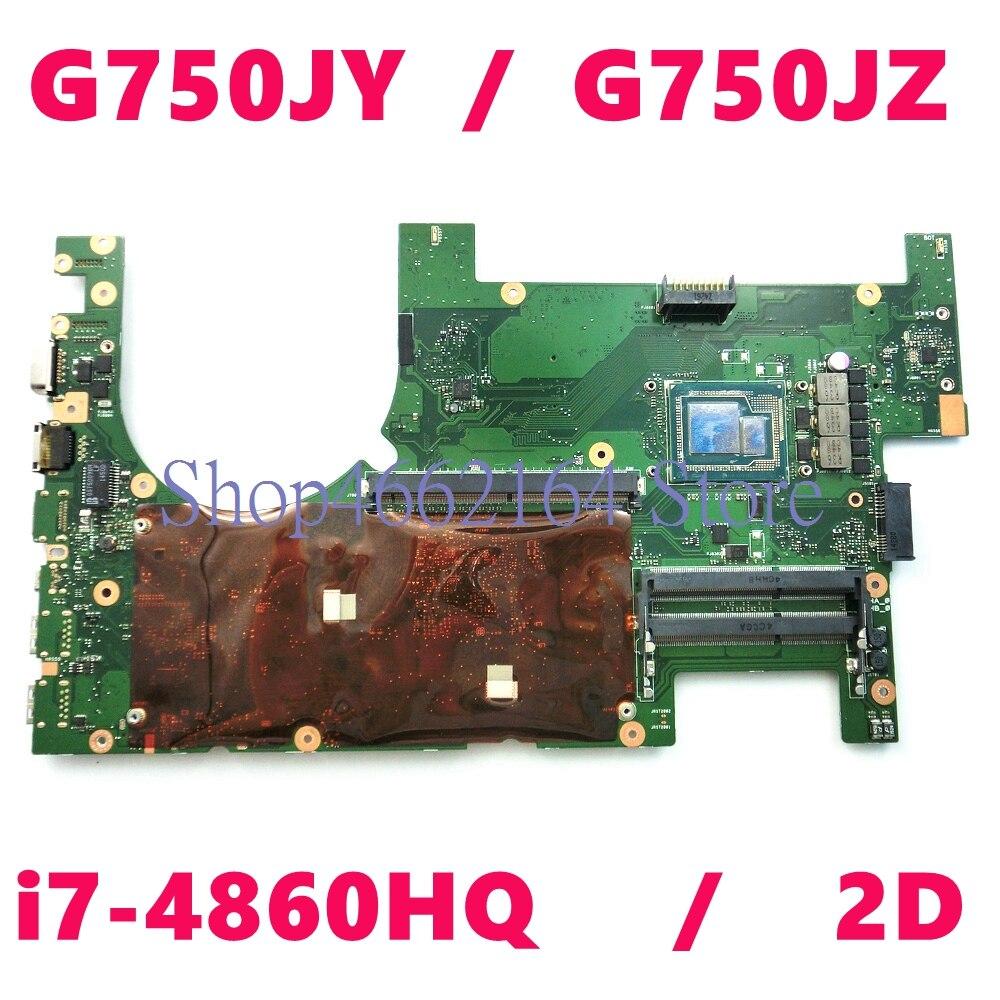 G750JY i7-4860HQ وحدة المعالجة المركزية 2D اللوحة الأم REV 2.0 ل Asus ROG G750JZ G750JYA G750J G750JY اللوحة الأم للكمبيوتر المحمول 60NB04K0-MB1001 اختبار موافق