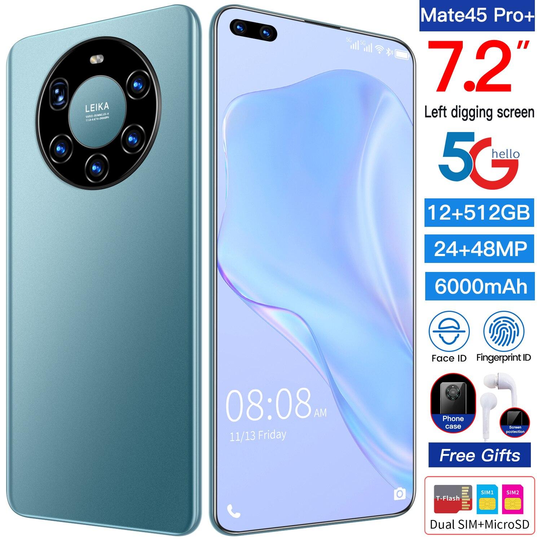 هاتف ذكي عالمي Mate45Pro بشاشة 7.2 بوصة وشاشة كاملة 24 ميجا بكسل + 48 متر هاتف ذكي مزدوج 8 + 512 جيجا بايت هاتف وجه 10 كور 6000mAh Andriod MTK6899