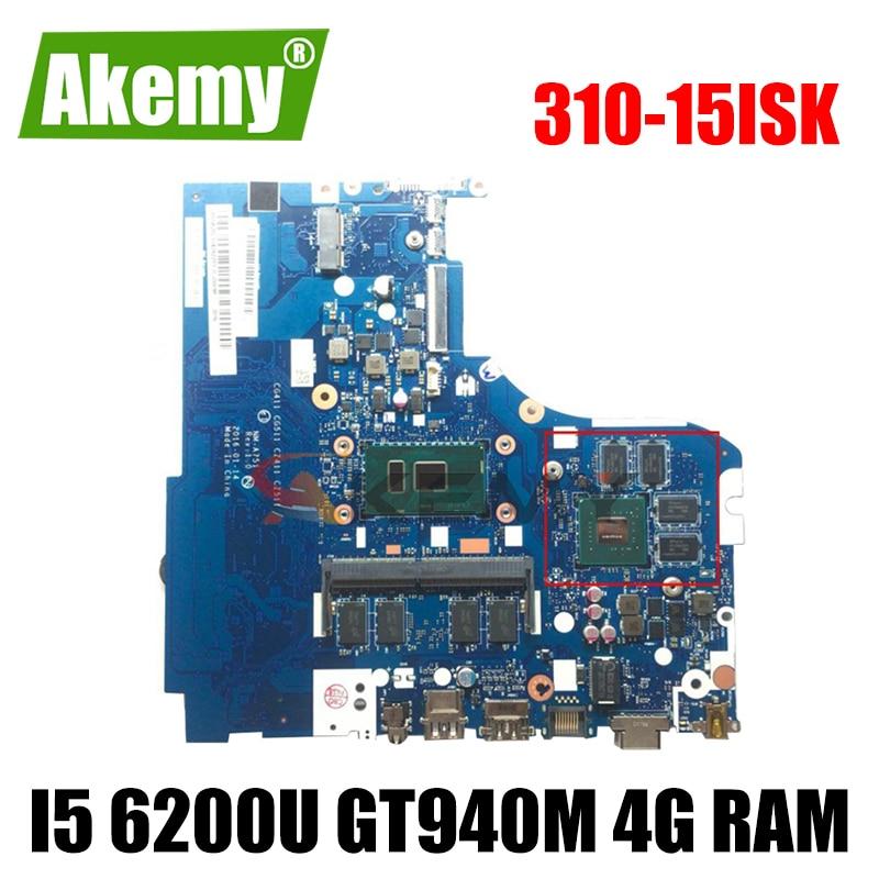 Akemy NM-A751 اللوحة لينوفو 310-15ISK 510-15ISK دفتر اللوحة CPU I5 6200U GPU GT940M 4G RAM 100% اختبار