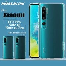 Nillkin pour Xiaomi Mi Note 10 étui en TPU souple Silicone clair téléphone couverture complète étuis arrière pour Xiaomi CC9 Pro Capa