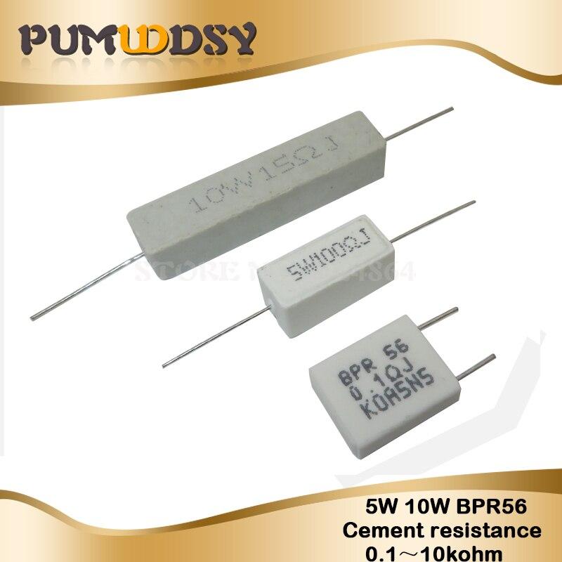 10 piezas 5W 10W BPR56 cemento resistencia 0,1 ~ 10k ohm 0.33R 1R 10R 100R 0,22, 0,33 1 10 100 1K 10K ohm cemento resistencia igmopnrq