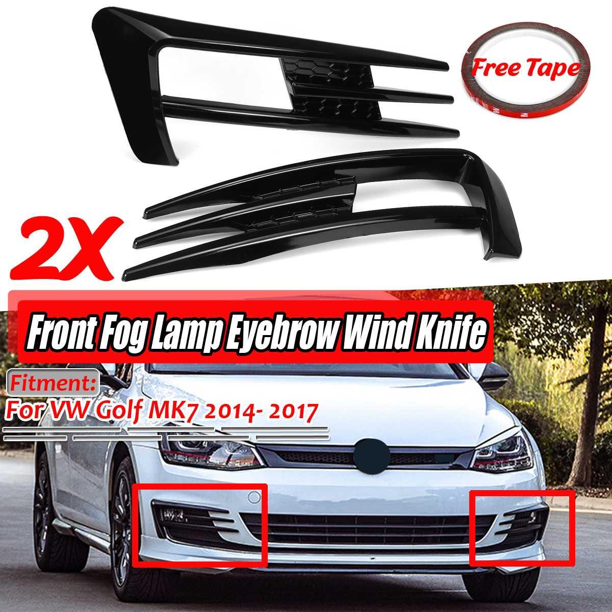 A Pair ABS Car Front Fog Lamp Eyebrow Wind Knife Cover Trim For VW For Golf MK7 2014 2015 2016 2017 Fog Light Eyebrow Eye Lid