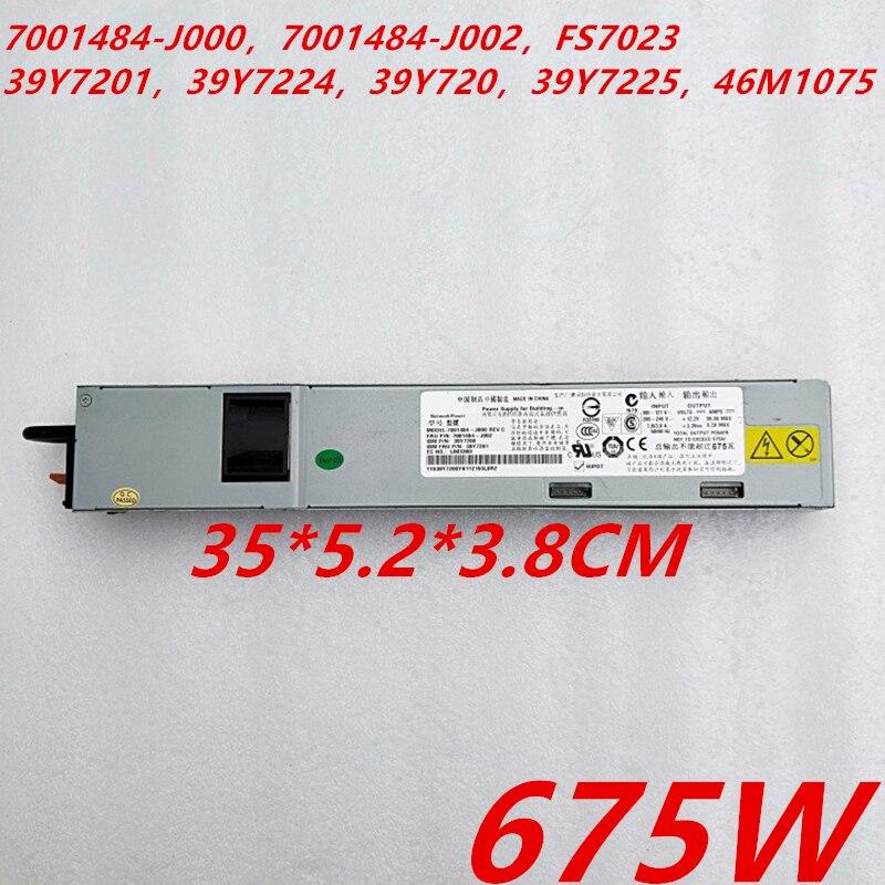 Nueva PSU para IBM X3550 3650 M2 M3 460W 675W fuente de alimentación 7001484-J000 7001484-J002 FS7023 39Y7201 39Y7224 39Y720 39Y7225 46M1075