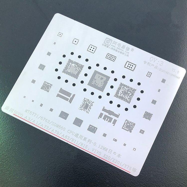 Para OPPO A3 A1 A73 A79 A83 R11 R15 VIVO X20i Y75 plantilla BGA MT6771/MT6763/SDM660 CPU Reballing IC Pin Tin Plant Steel Net OV3
