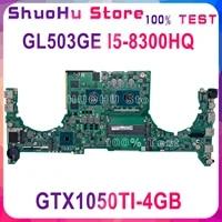 dabklbmb8c0 for asus gl503v gl503vd fx503vd gl503ge notebook motherboard cpu i5 8300hq gtx1050ti 4gb ddr4 100 test work