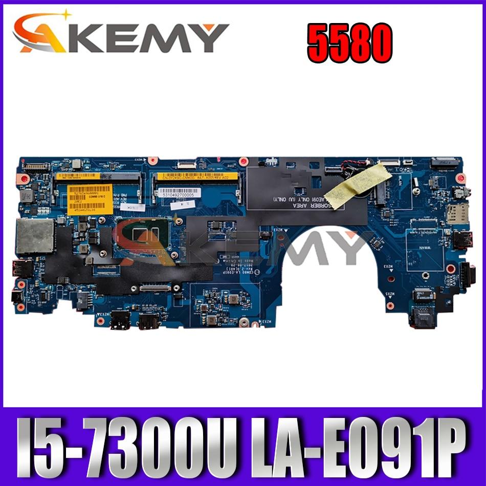 Akemy العلامة التجارية الجديدة LA-E091P I5-7300U لأجهزة الكمبيوتر المحمول ديل خط العرض 5580 اللوحة الأم CN-YX6HJ YX6HJ اللوحة الرئيسية 100% اختبارها