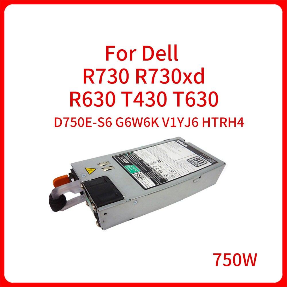 G6W6K V1YJ6 HTRH4 D750E-S6 750W امدادات الطاقة التبديل لديل R730 R730xd R630 T430 T630 خادم تحويل التيار الكهربائي الأصلي