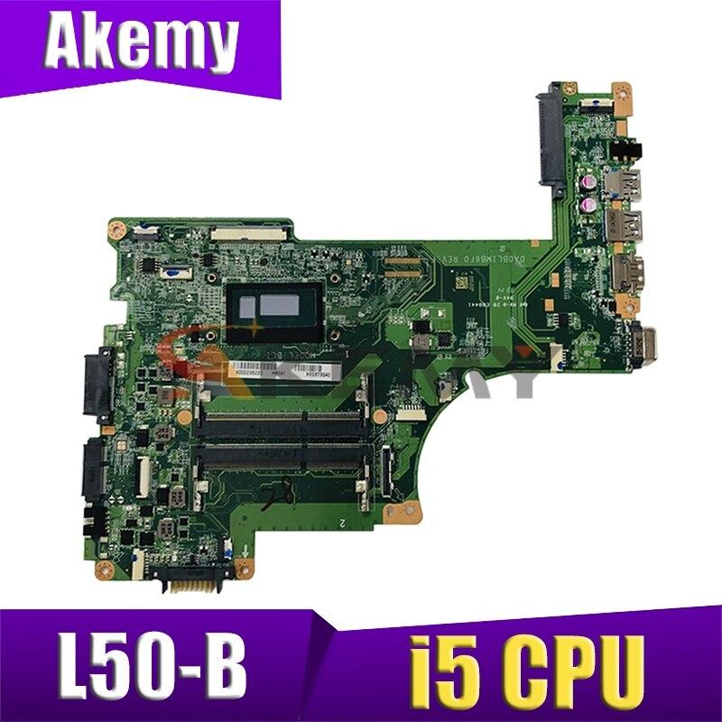 لتوشيبا L50 L50-B L50T-B L55 L55-B L55T-B اللوحة المحمول DA0BLIMB6F0 مع i5 CPU DDR3L 100% اختبار بالكامل
