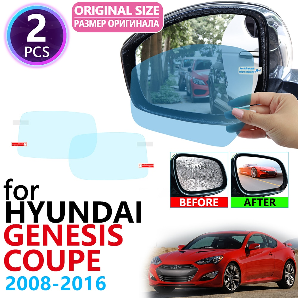 Para Hyundai Genesis Coupe 2008 ~ 2016, espejo retrovisor de cobertura completa, resistente a la lluvia, accesorios de película antivaho 2009 2010 2011 2013 2014 2015