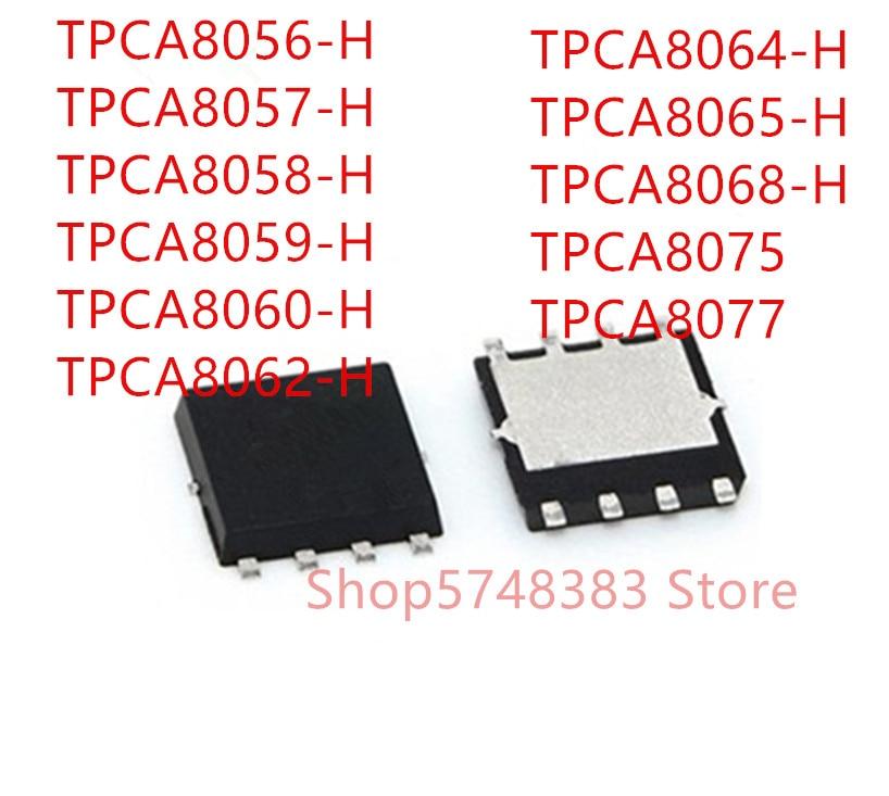 10PCS TPCA8056-H TPCA8057-H TPCA8058-H TPCA8059-H TPCA8060-H TPCA8062-H TPCA8064-H TPCA8065-H TPCA8068-H TPCA8075 TPCA8077