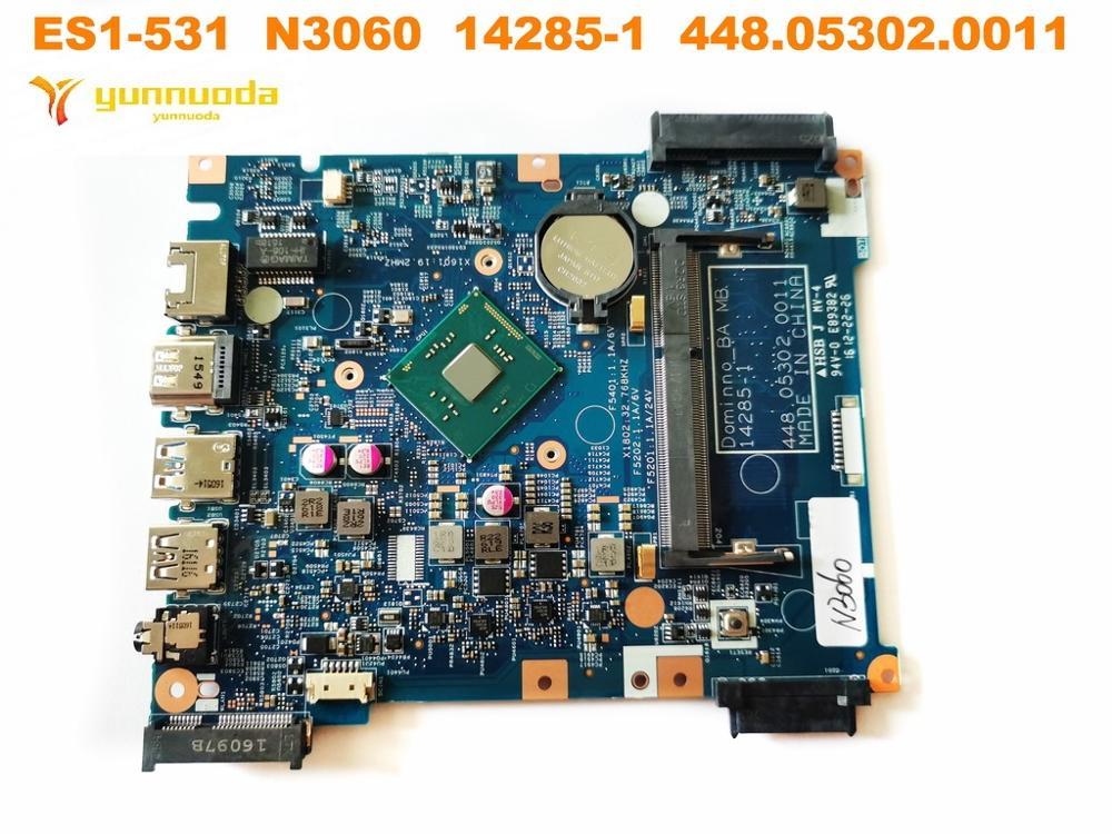 Placa base Original para ordenador portátil ACER ES1-531 ES1-531 N3060 14285-1 448.05302.0011 probado con buen envío gratis
