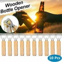 10pcslot wooden bottle opener beer can opener household kitchen gadgets