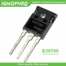 5 pièces K50T60 IKW50N60T 50N60 À-247 50A 600V transistor IGBT, nouveau original