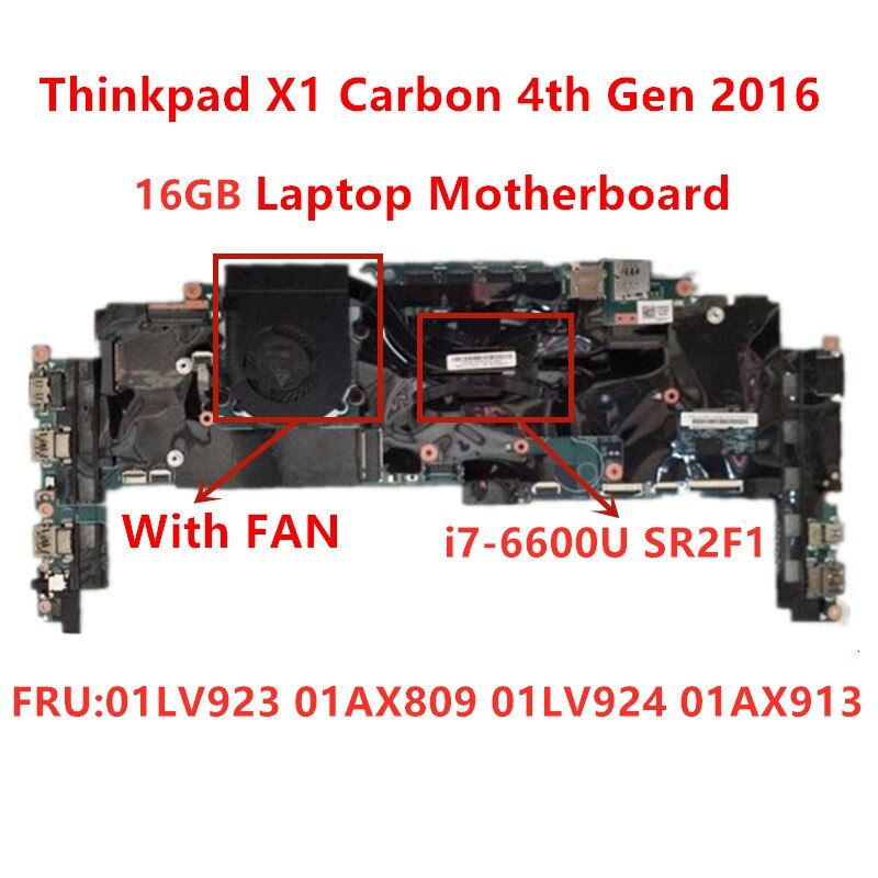 Lenovo Thinkpad X1C X1 carbono 4th Gen I7-6600U RMA 16G placa base portátil FRU 01LV923 01AX809 01LV924 100% probado ok