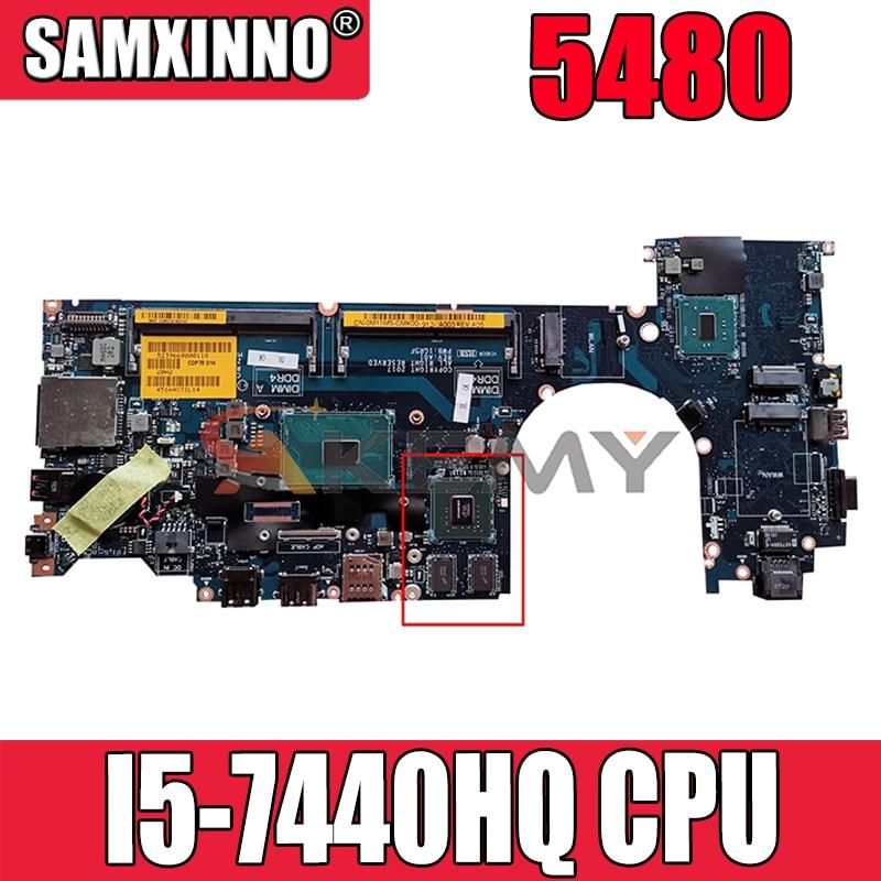 Akemy العلامة التجارية الجديدة I5-7440HQ اللوحة الأم لأجهزة الكمبيوتر المحمول ديل خط العرض 5480 CN-0M11M5 M11M5 CDP70 LA-E142P 1GR5F اللوحة الرئيسية 100% اختبارها