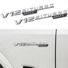 2 stücke V12 BITURBO 4MATIC Logo Buchstaben Aufkleber Für Mercedes Benz C E S G Klasse SL ML W221 w205 W210 W211 W212 Fender Abzeichen Aufkleber