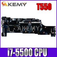 akemy original laptop for lenovo thinkpad t550 motherboard mainboard i7 5500 cpu fru 00jt422