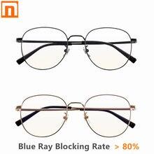 Xiaomi Mijia очки с защитой от синего света, 80% выше синего луча, ультралегкие β Ti заушники, нейлоновые линзы, противообрастающие, износостойкие