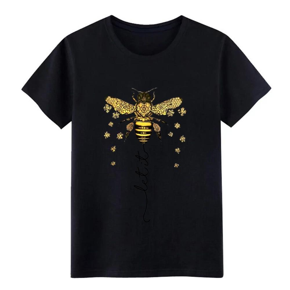 Deixe abelha deixe ser abelha hippie abelha t camisa dos homens projetando algodão tripulação pescoço lazer louco moda primavera tendência camisa