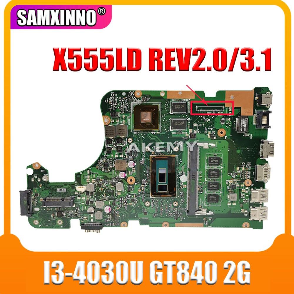 X555LD placa base REV 2 0/3 0 I3-4030U GT820M 4GB para ASUS X555LP F555L placa base de computadora portátil X555LD placa base X555LD placa base
