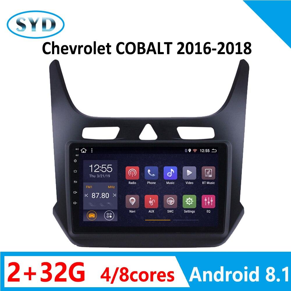 "Radio del coche 2 + 32G para Chevrolet cobalto 8 núcleos 2016, 2017, 2018 reproductor de DVD RDS estéreo WiFi Android 8,1 9 ""Multi-idioma"
