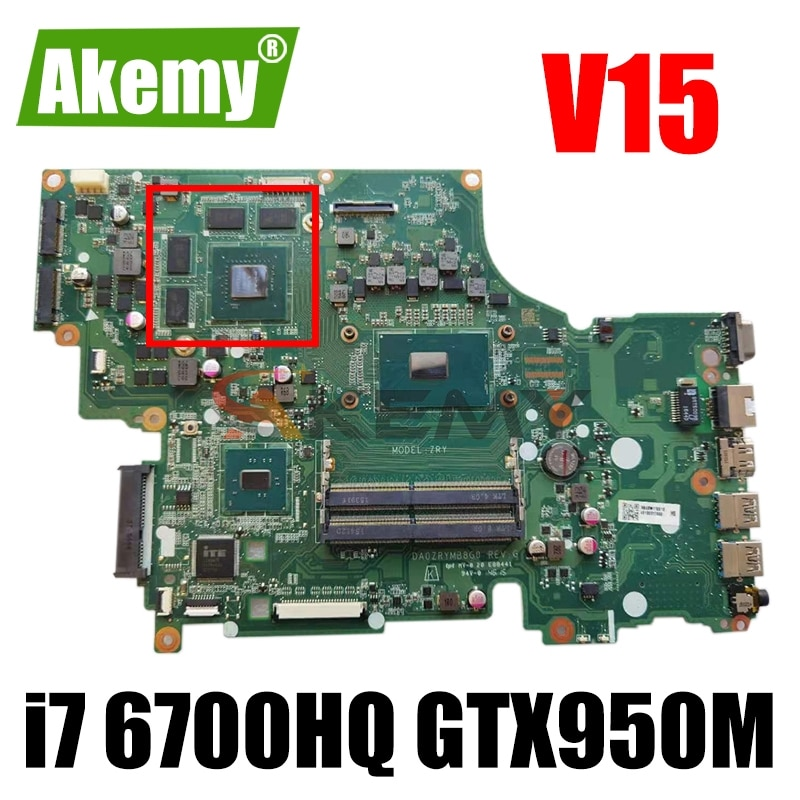 Akemy DA0ZRYMB8G0 لشركة أيسر V15 V5-591 V5-591G T5000 اللوحة المحمول وحدة المعالجة المركزية i7 6700HQ GTX950M DDR4 اختبار موافق اللوحة