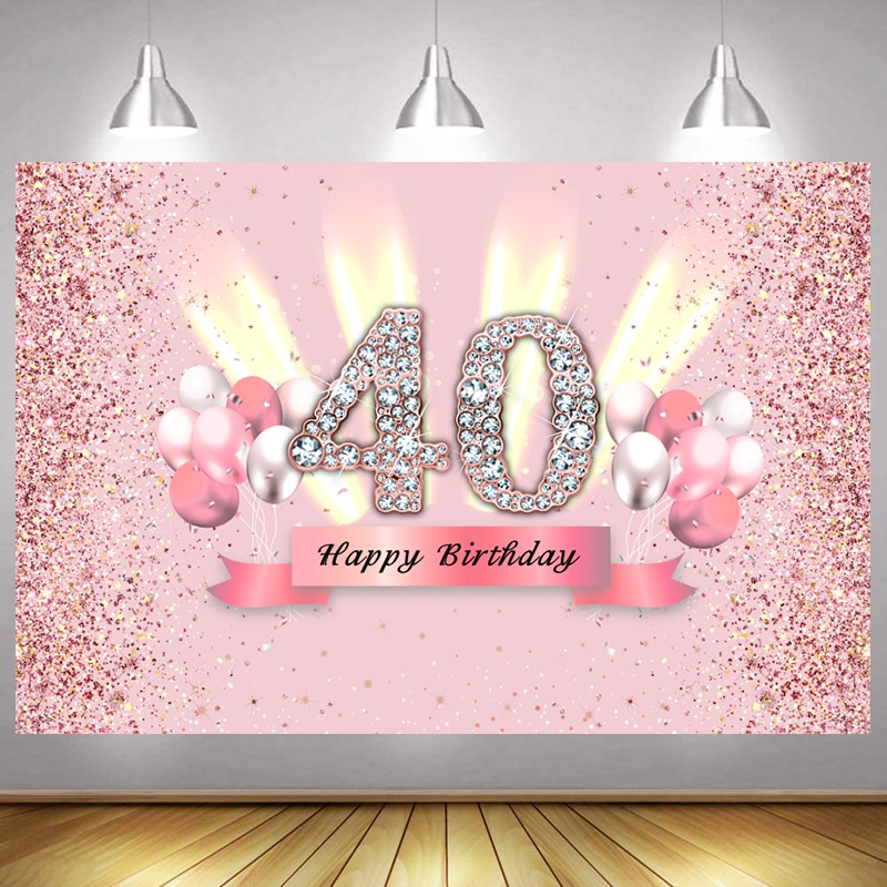 Pink 40th Photo Backdrop Lady Happy Birthday Party  Balloon Decoration Girls Photography Backgrounds Banner