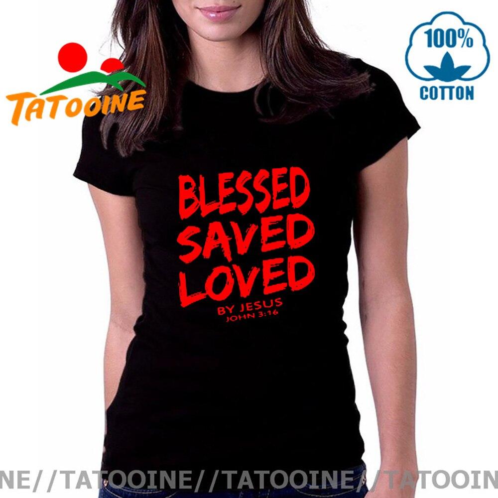 Camiseta divertida para mujer, camiseta cristiana de Jesús, camiseta femenina BLESSED SAVED LOVED by John 3,16, camiseta de mujer con líneas bíblicas