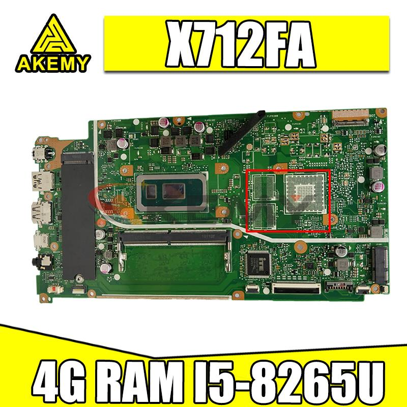 جديد! Akemy X712FA اللوحة ل asus VivoBook 15 X5712F X712FB X712FF X712FL F712FA X712FAC Laptop Mainboard I5-8265U 4G-RAM